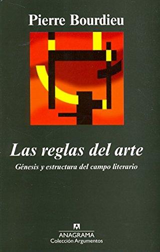 9788433913975: Las reglas del arte: Génesis y estructura del campo literario: 167 (Argumentos)