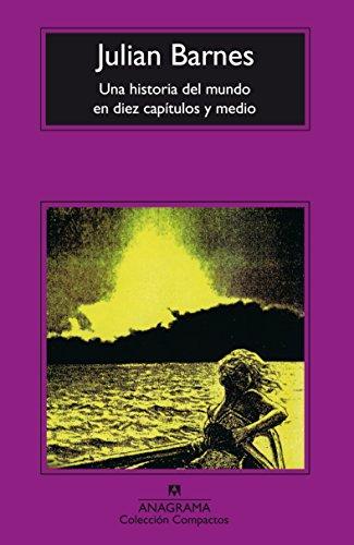 9788433914286: Una Historia del Mundo En Diez Capitulos y Medio (Spanish Edition)
