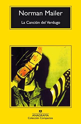 9788433914392: La Canción del Verdugo (Compactos Anagrama)