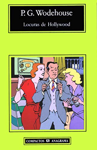 Locuras de Hollywood (Spanish Edition): P.G. Wodehouse