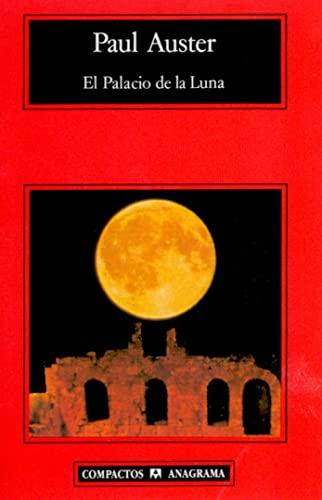 9788433914545: El Palacio De La Luna (Compactos Anagrama)