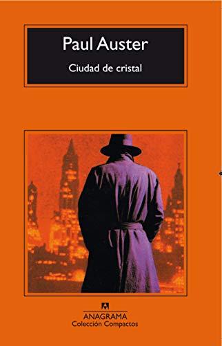 Ciudad de cristal (Compactos) (Spanish Edition): Paul Auster