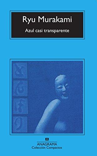 9788433914798: Azul casi transparente (Compactos anagrama)