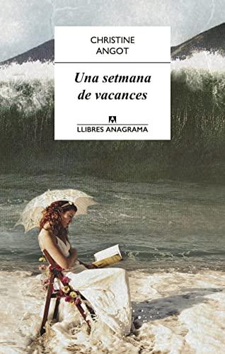 9788433915115: Una Setmana De Vacances (Llibres Anagrama)