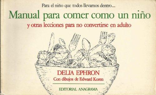 9788433916013: Manual para comer como un Niño