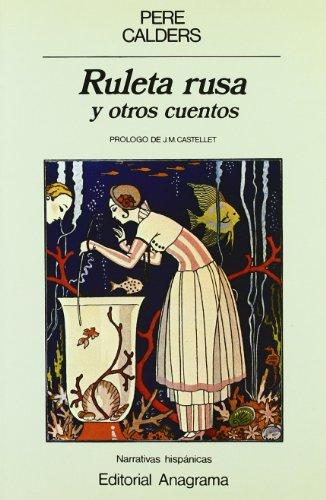 9788433917065: Ruleta rusa: Y otros cuentos (Narrativas hispanicas) (Spanish Edition)