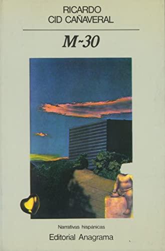 9788433917096: M-30 (Narrativas hispanicas) (Spanish Edition)