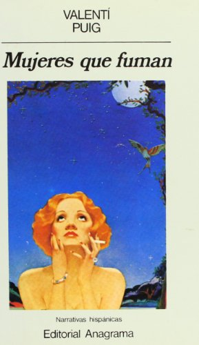 Mujeres que fuman: PUIG, Valent�