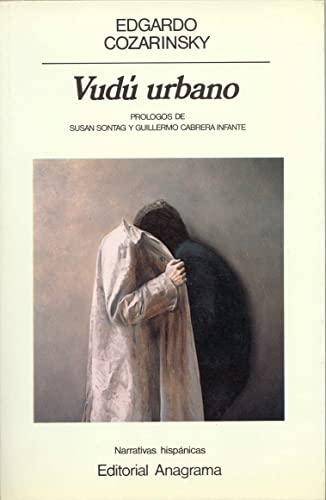 9788433917157: Vudu Urbano (Narrativas Hispanicas) (Spanish Edition)