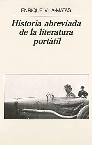 Historia abreviada de la literatura portátil. (1a.edición.: Vila-Matas, Enrique [Barcelona,