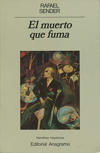 9788433917690: El muerto que fuma: 69 (Narrativas hispánicas)