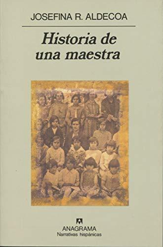 9788433917973: Historia de una maestra (Narrativas hispánicas)