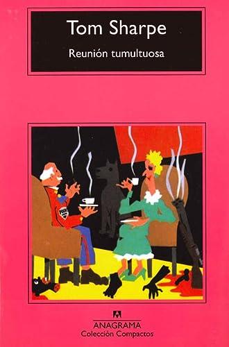 9788433920065: Reunion tumultuosa (Compactos Anagrama) (Spanish Edition)
