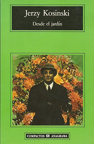 Desde El Jardin (Spanish Edition): Kosinski, Jerzy