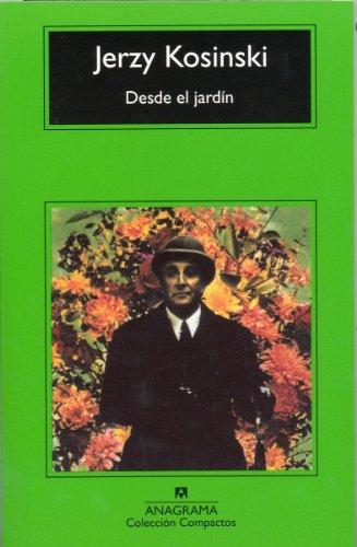 Desde el jardín.: Kosinski, Jerzy.