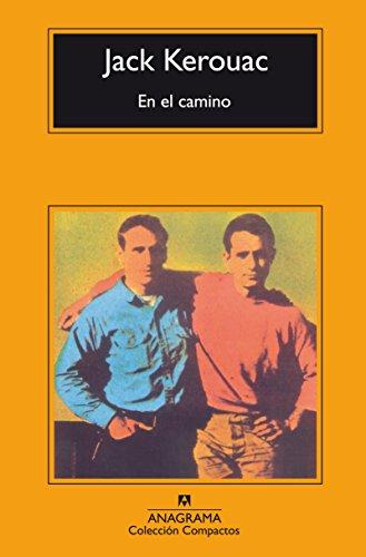 En el camino (Compactos) (Spanish Edition): Kerouac, Jack