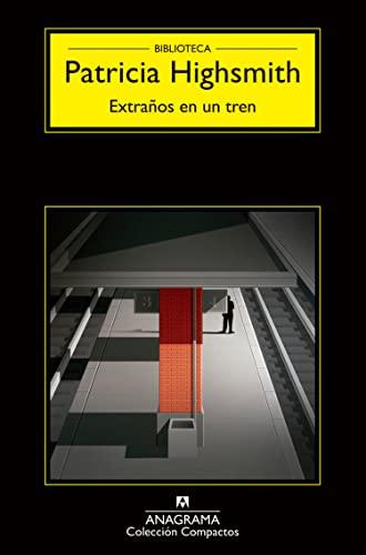 9788433920157: Extranos en un tren (Compactos Anagrama) (Spanish Edition)