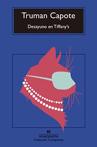 9788433920171: Desayuno en Tiffany's (Compactos Anagrama) (Spanish Edition)