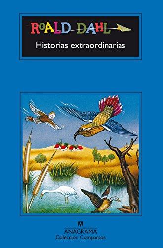 Historias extraordinarias (Compactos) (Spanish Edition): Dahl, Roald