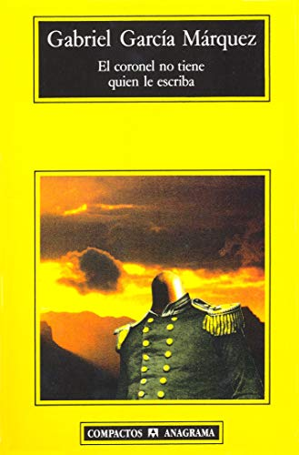 9788433920713: El coronel no tiene quien le escriba (Compactos Anagrama) (Spanish Edition)