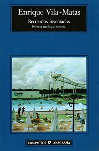 9788433920942: Recuerdos inventados (Compactos Anagrama) (Spanish Edition)