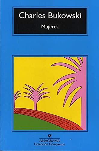 9788433920997: Mujeres (Compactos Anagrama) (Spanish Edition)