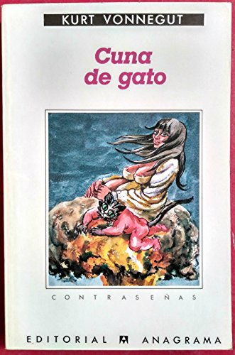 Cuna de Gato (Spanish Edition) (8433923153) by Kurt Vonnegut