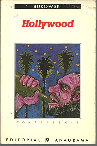 Hollywood (Spanish Edition) (8433923374) by Charles Bukowski