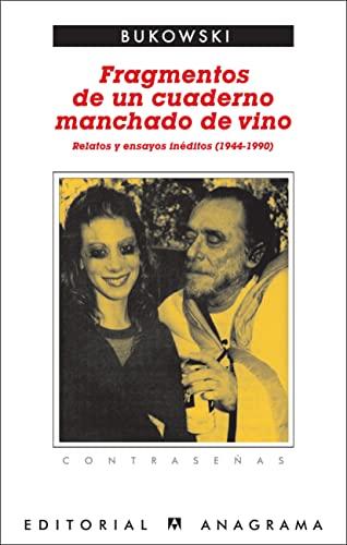 9788433923974: Fragmentos de un cuaderno manchado de vino: Relatos y ensayos inéditos (1944-1990) (Contraseñas)