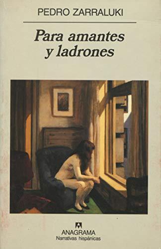 9788433924483: Para amantes y ladrones (Narrativas hispánicas)