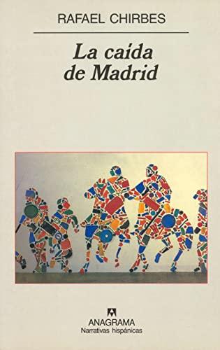 9788433924513: La Caida de Madrid