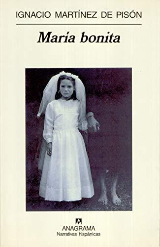 9788433924582: Maria Bonita (Narrativas Hispanicas) (Spanish Edition)