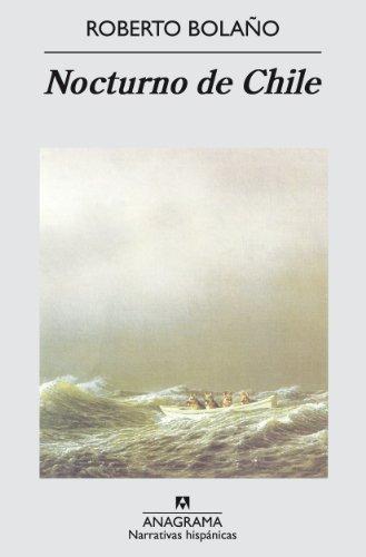 9788433924643: Nocturno de Chile (Narrativas Hispanicas, 293) (Spanish Edition)