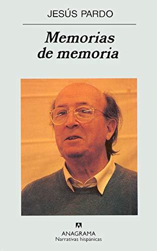 9788433924728: Memorias de memoria (Narrativas hispánicas)
