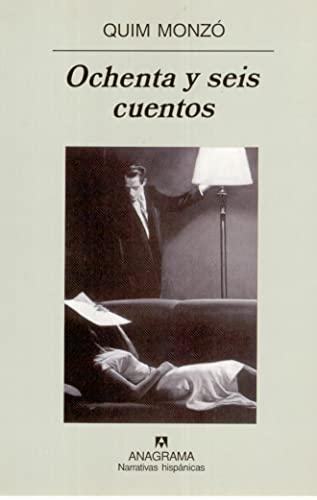 9788433924780: Ochenta y seis cuentos (Narrativas hispánicas)
