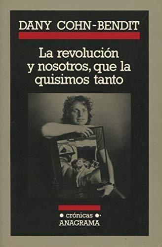 9788433925022: La revolución y nosostros, que la quisimos tanto: 2 (Crónicas)