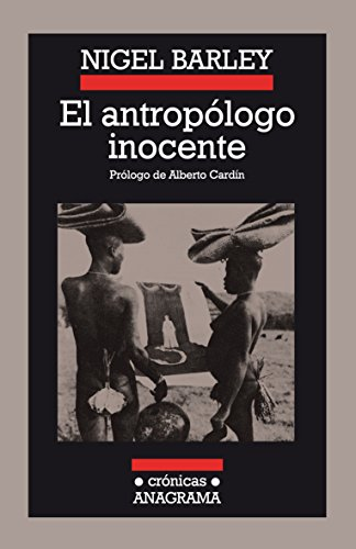 El antropólogo inocente / The Innocent Anthropologist: Nigel Barley