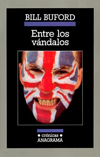 9788433925251: Entre Los Vandalos (Spanish Edition)