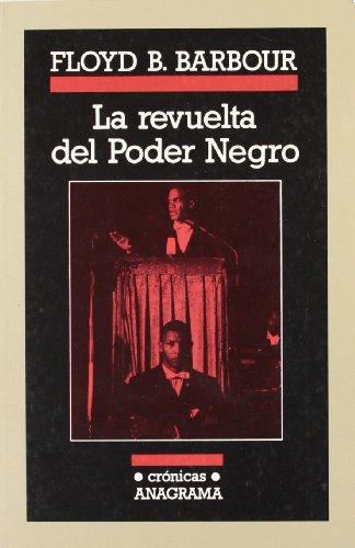 La revuelta del Poder Negro: BARBOUR, Floyd B.