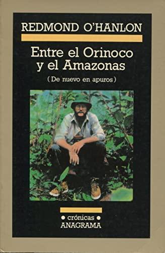 Entre El Orinoco y El Amazonas (Spanish Edition) (8433925288) by Redmond O'Hanlon
