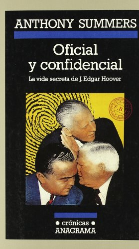 Oficial y Confidencial (Spanish Edition): Summers, Anthony