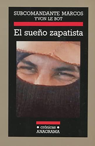 9788433925343: El sueño zapatista (Crónicas)