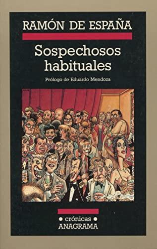 9788433925350: Sospechosos Habituales (Cronicas / Anagrama) (Spanish Edition)