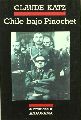 9788433925374: Chile bajo Pinochet (Crónicas)