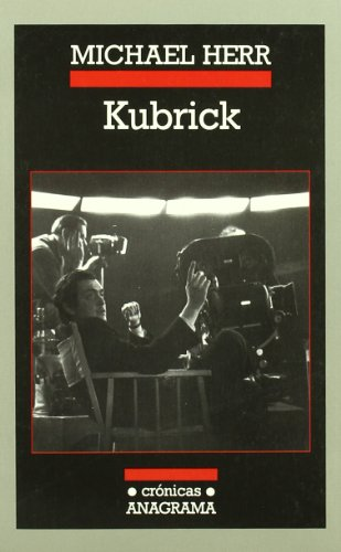 Kubrick (Spanish Edition) (8433925466) by Herr, Michael