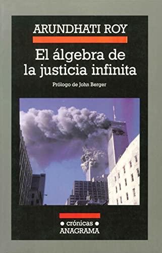 El Algebra De La Justicia Infinita (8433925520) by Roy, Arundhati