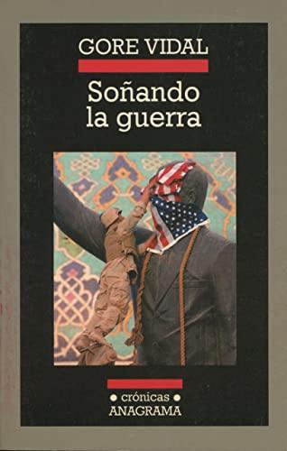 9788433925596: Soñando la guerra (Crónicas)