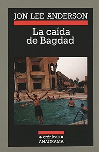 9788433925695: La caída de Bagdad (Crónicas)