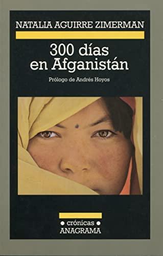 9788433925749: 300 Dias En Afganistan (Spanish Edition)