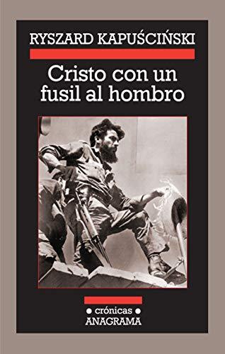 9788433925886: Cristo con un fusil al hombro (Crónicas)
